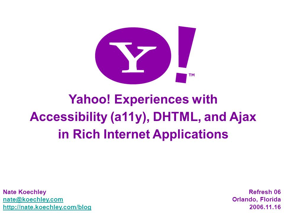 72 Accessible DHTML Benefits Utilizes powerful and well-understood desktop API Map controls, events, roles and states directly to powerful and well-understood desktop accessibility APIs Standard and predictable enrichment of markup Allows ARIA on top of RIA