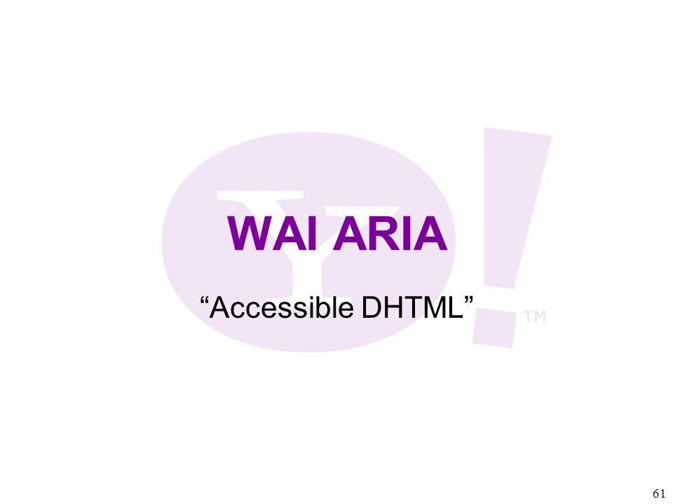 61 WAI ARIA Accessible DHTML