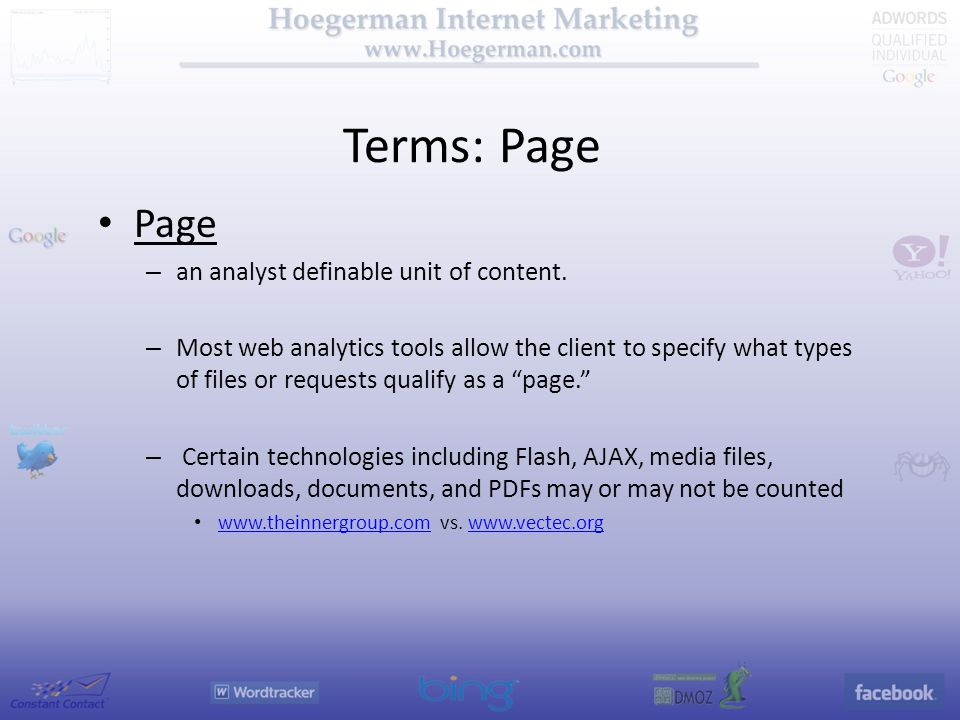 Terms: Page Page – an analyst definable unit of content.