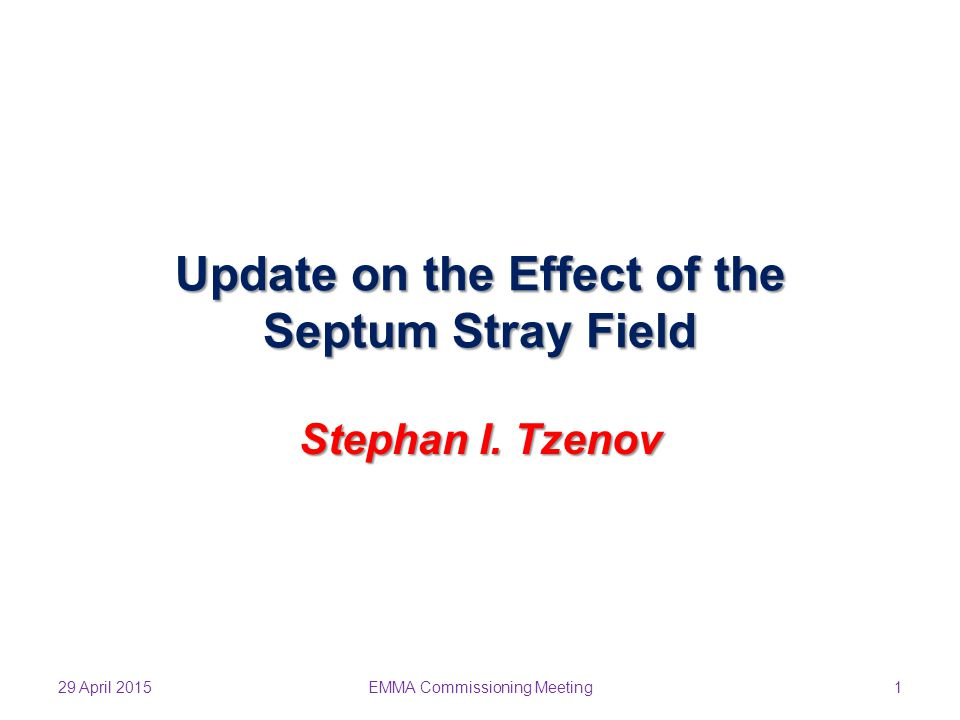 Update on the Effect of the Septum Stray Field Stephan I.