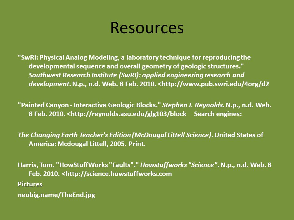 Resources SwRI: Physical Analog Modeling, a laboratory technique for reproducing the developmental sequence and overall geometry of geologic structures. Southwest Research Institute (SwRI): applied engineering research and development.