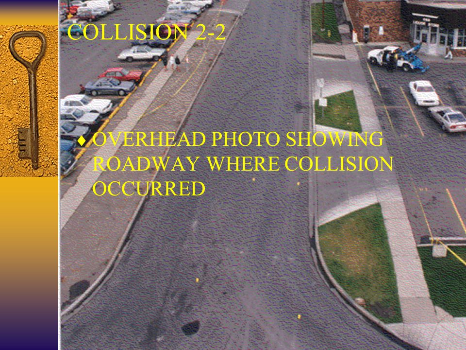 31 COLLISION 2-2  OVERHEAD PHOTO SHOWING ROADWAY WHERE COLLISION OCCURRED