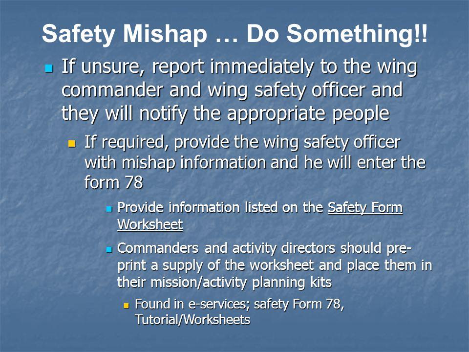 Safety Mishap … Do Something!.