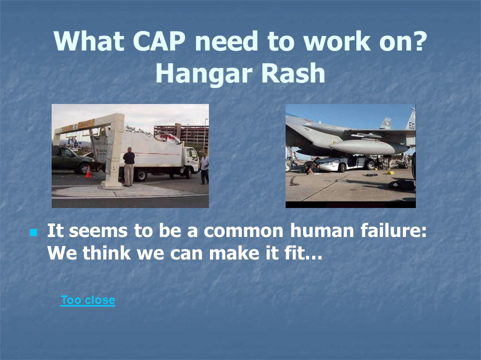 What CAP need to work on.