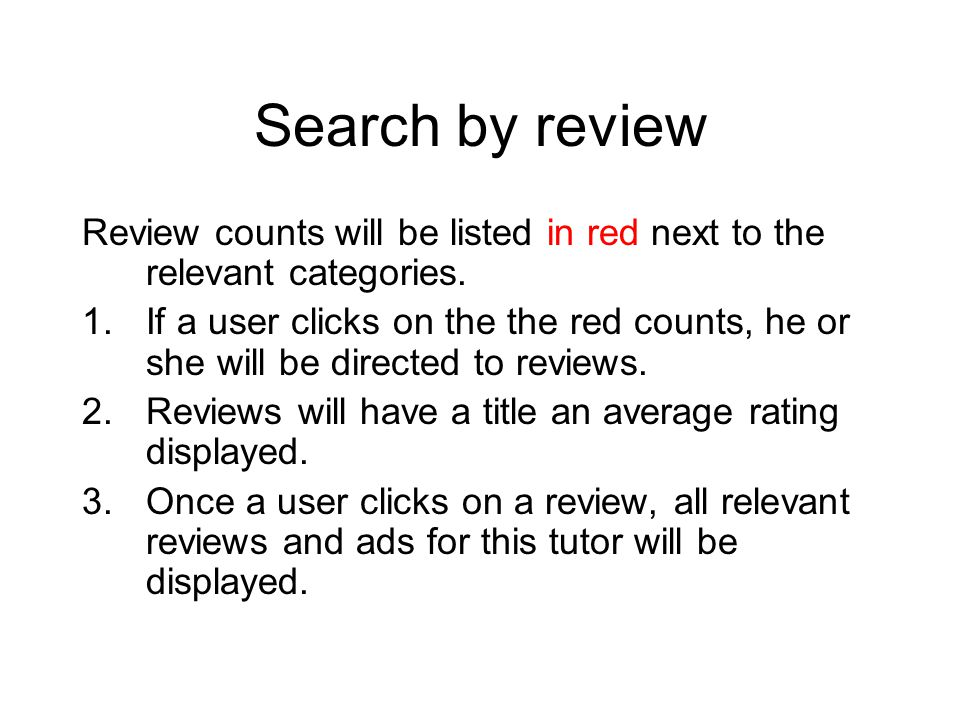 Search by review Review counts will be listed in red next to the relevant categories.