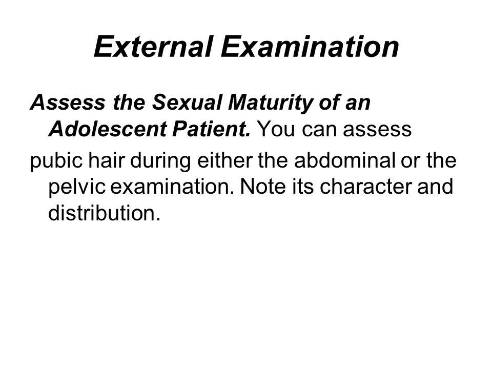 External Examination Assess the Sexual Maturity of an Adolescent Patient.
