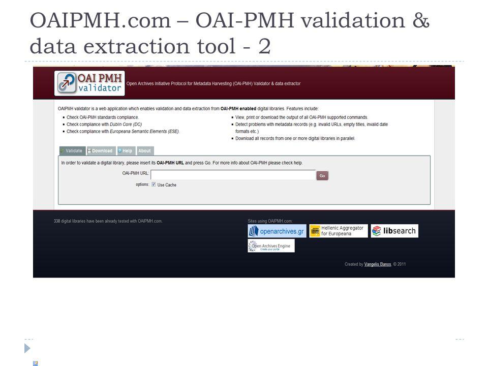 OAIPMH.com – OAI-PMH validation & data extraction tool - 2 The Hellenic Aggregator