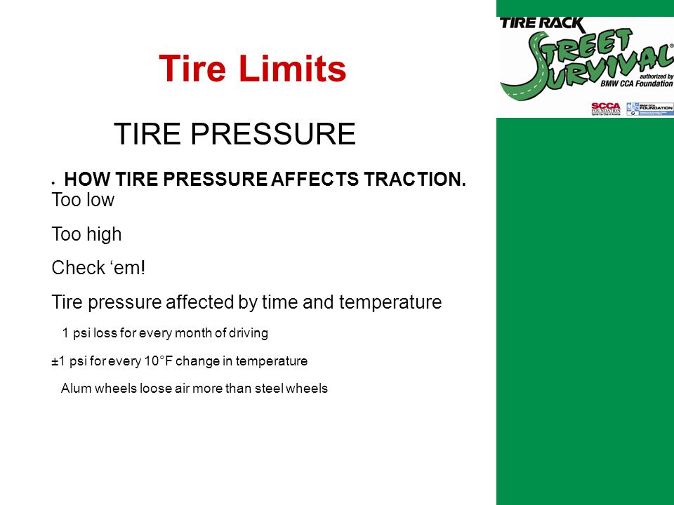 Tire Limits TIRE PRESSURE  HOW TIRE PRESSURE AFFECTS TRACTION.