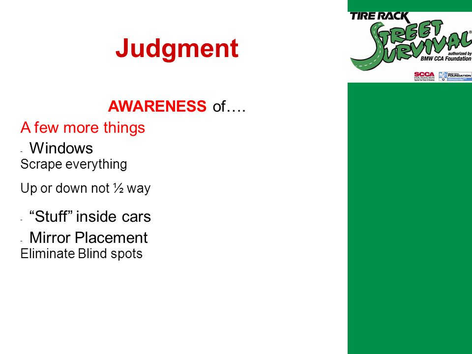 Judgment AWARENESS of….