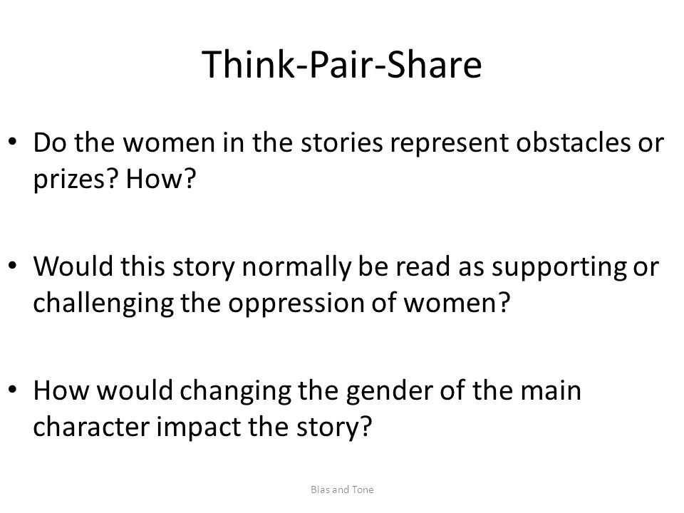 Think-Pair-Share Do the women in the stories represent obstacles or prizes.