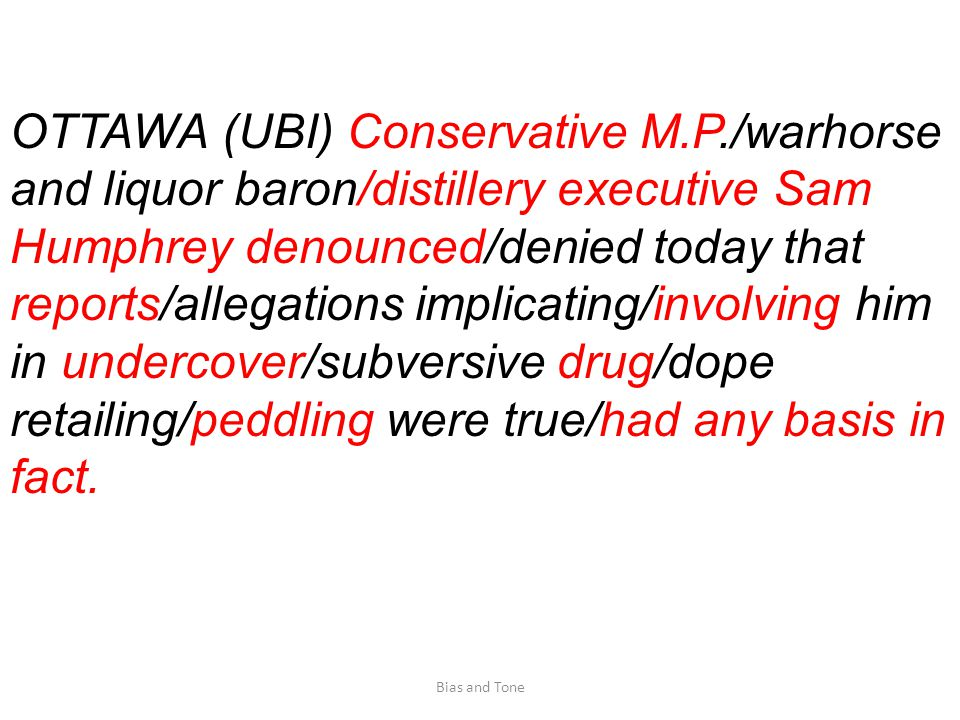 OTTAWA (UBI) Conservative M.P./warhorse and liquor baron/distillery executive Sam Humphrey denounced/denied today that reports/allegations implicating/involving him in undercover/subversive drug/dope retailing/peddling were true/had any basis in fact.