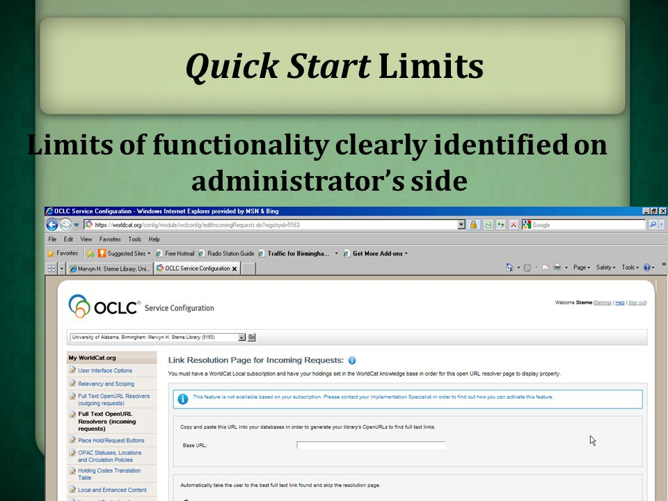 Limits of functionality clearly identified on administrator's side Quick Start Limits