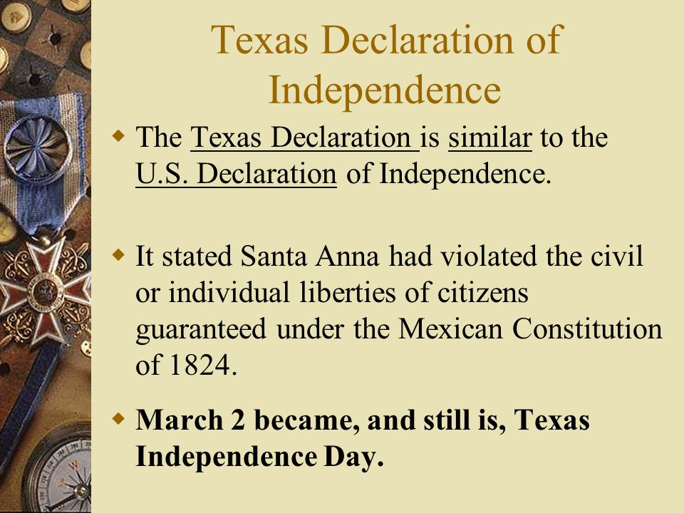 March 2, 1836 Texas Declaration of Independence is adopted.