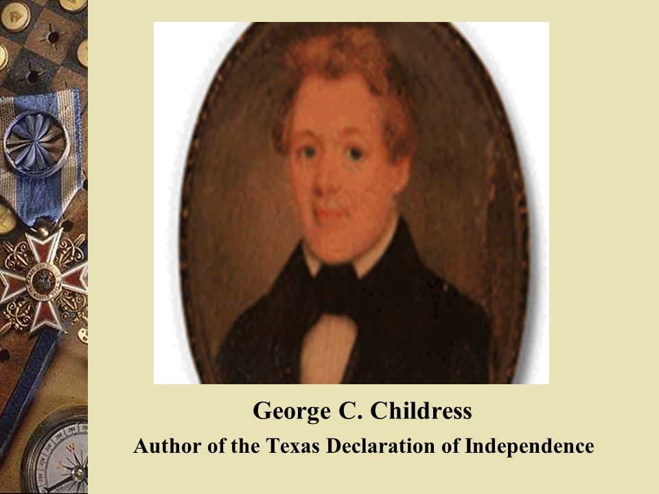 Texas Declaration of Independence  The Texas Declaration is similar to the U.S. Declaration of Independence.  It stated Santa Anna had violated the