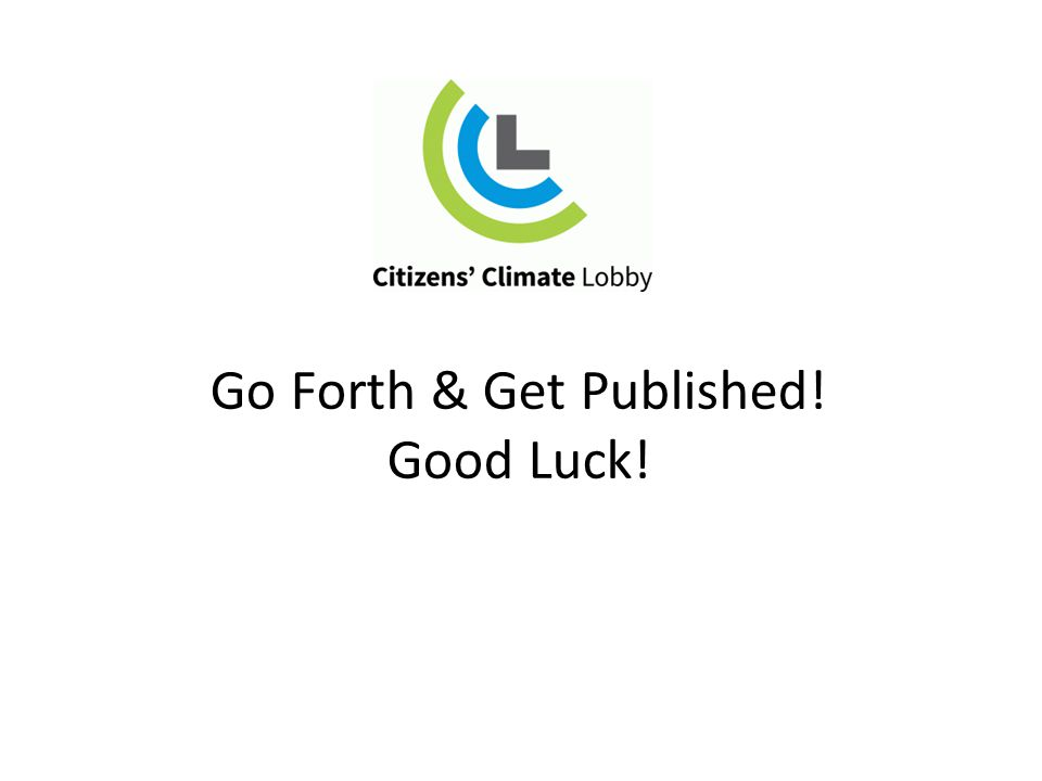 Go Forth & Get Published! Good Luck!