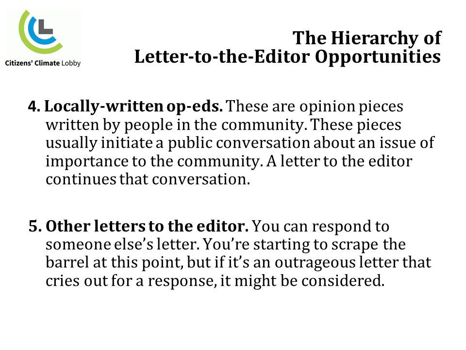 4. Locally-written op-eds. These are opinion pieces written by people in the community.