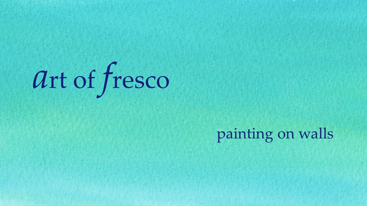 a rt of f resco painting on walls