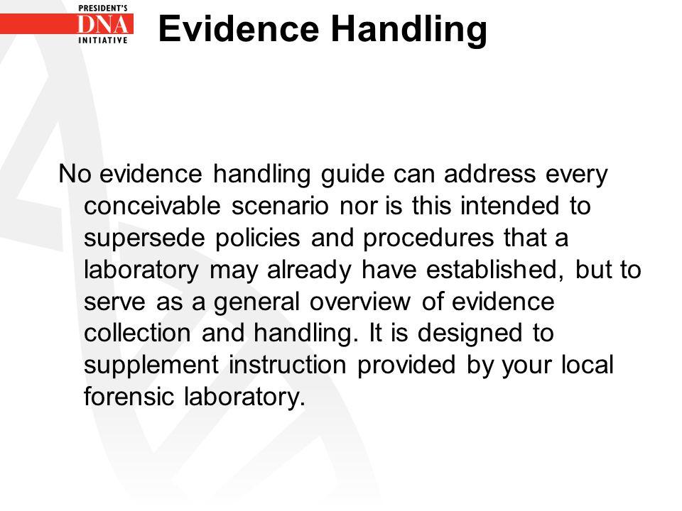 Saliva Evidence Items of Interest –Masks (robberies) –Bitemarks –Stamps and Envelopes