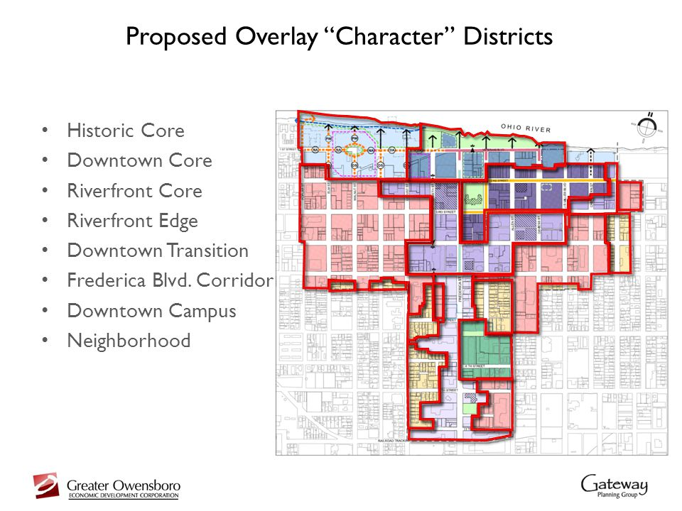 Proposed Overlay Character Districts Historic Core Downtown Core Riverfront Core Riverfront Edge Downtown Transition Frederica Blvd.