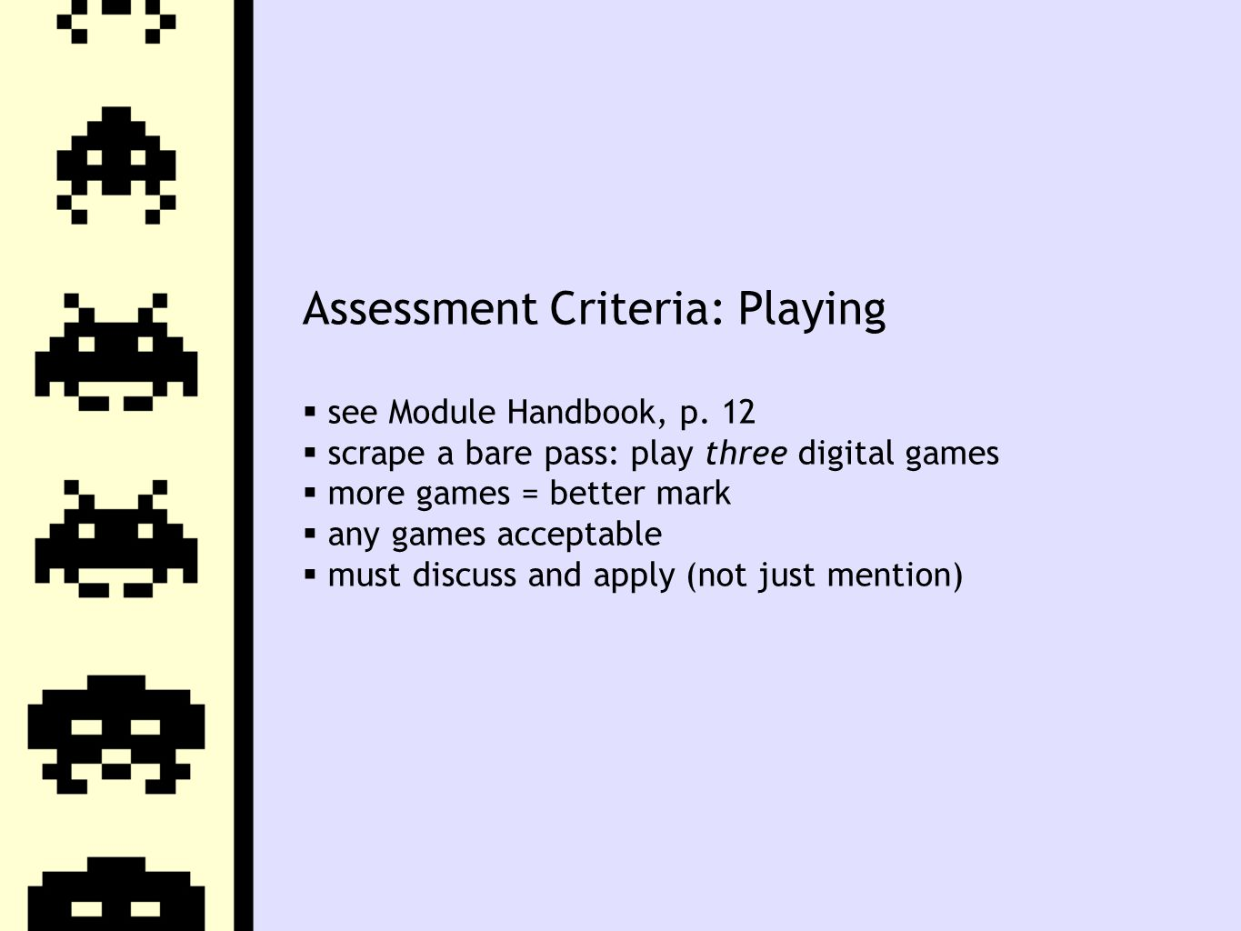 Assessment Criteria: Playing  see Module Handbook, p.