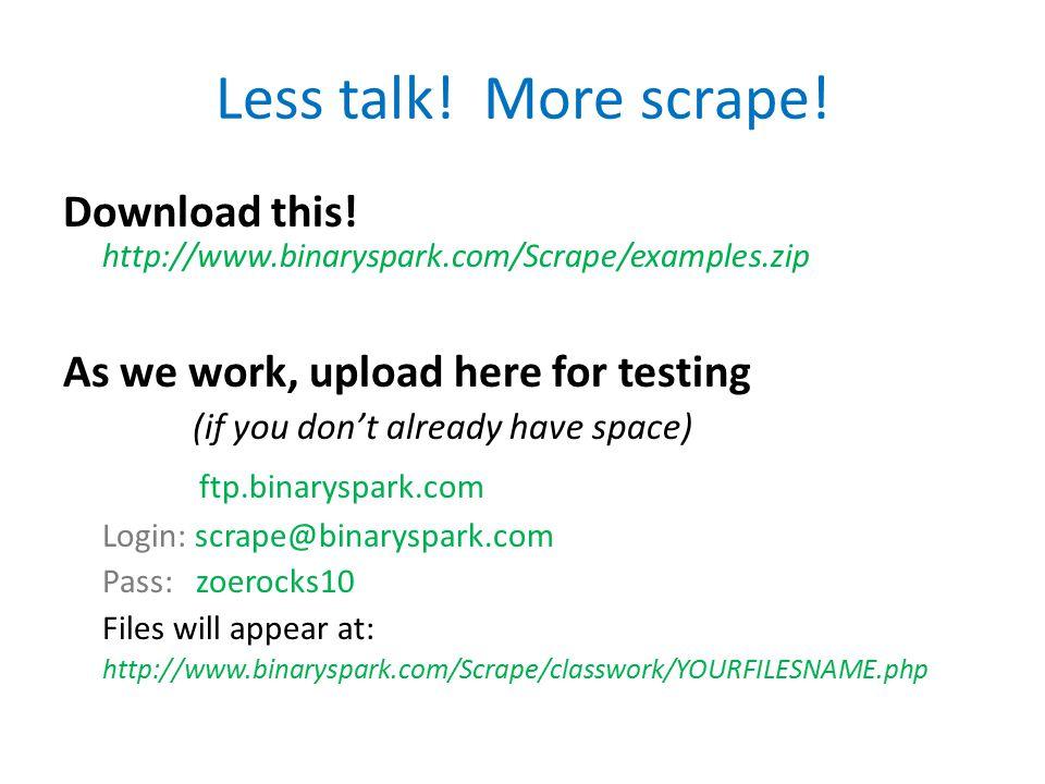Less talk. More scrape. Download this.