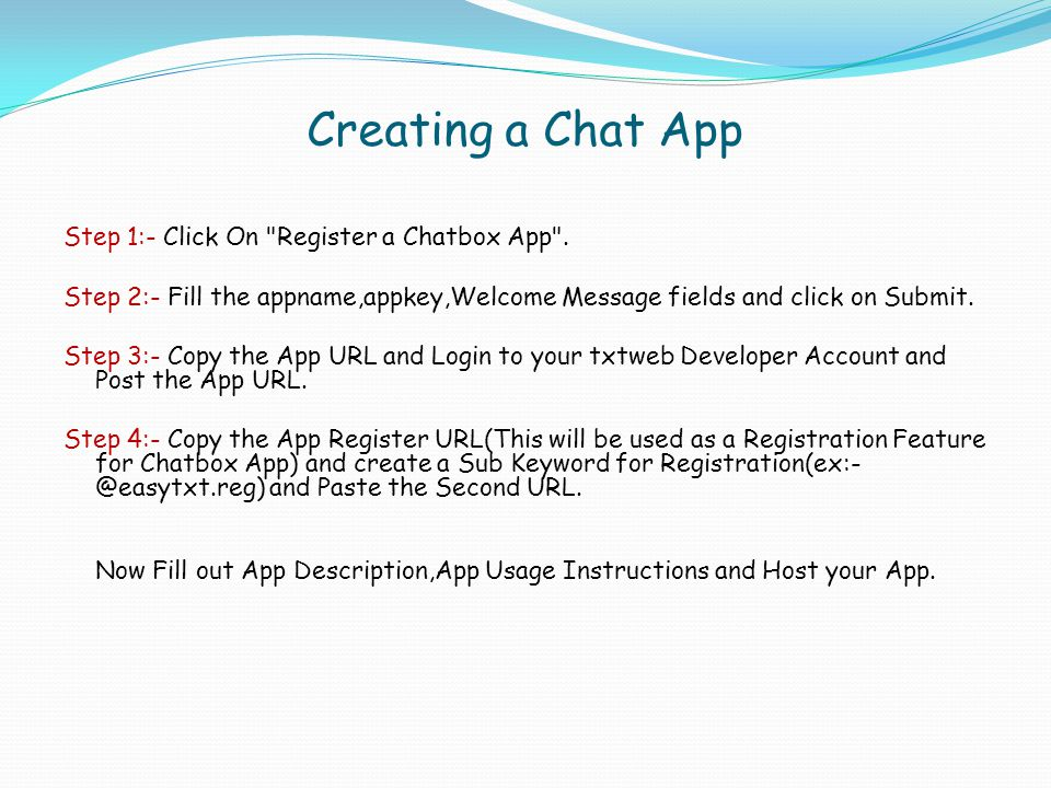 Creating a Chat App Step 1:- Click On Register a Chatbox App .