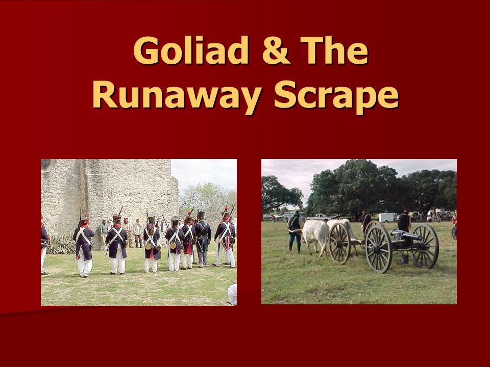 Goliad & The Runaway Scrape Goliad & The Runaway Scrape
