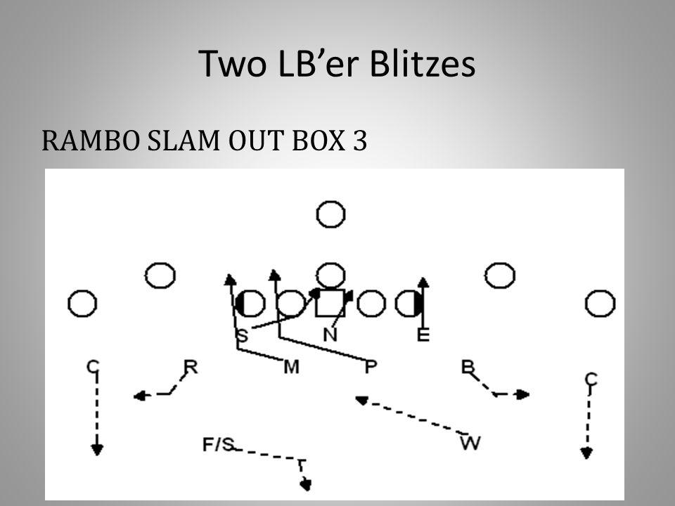 Two LB'er Blitzes RAMBO SLAM OUT BOX 3