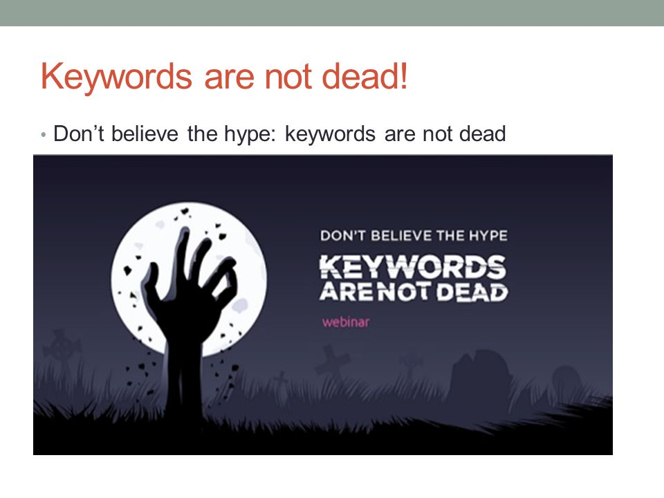 Keywords: Interest & Intent Beth Morgan (@bethmorgan) created an infographic for Kissmetrics 1.