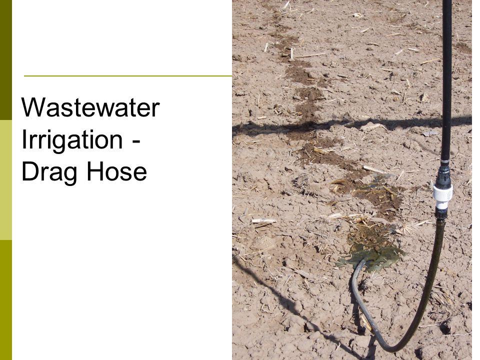 Wastewater Irrigation - Drag Hose