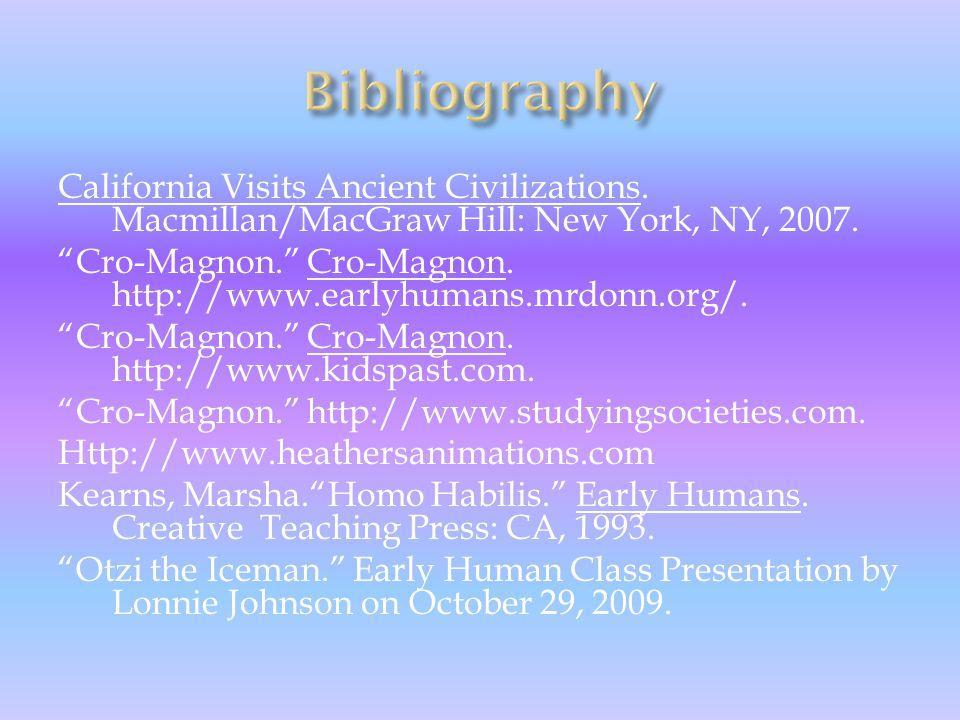 California Visits Ancient Civilizations. Macmillan/MacGraw Hill: New York, NY, 2007.