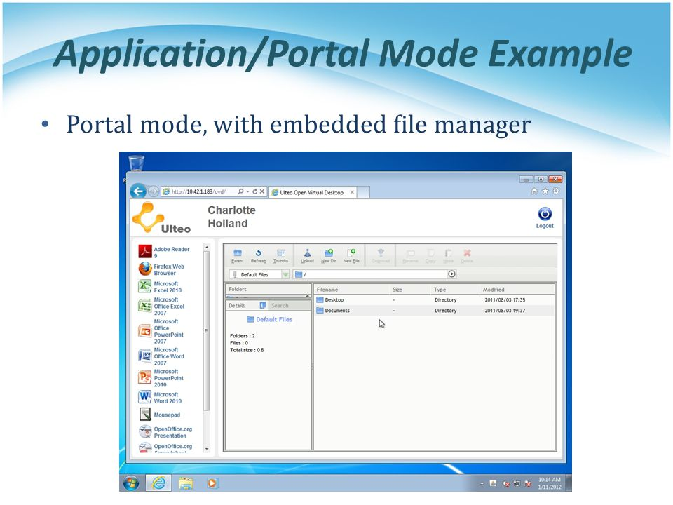 Application/Portal Mode Example Portal mode, with embedded file manager