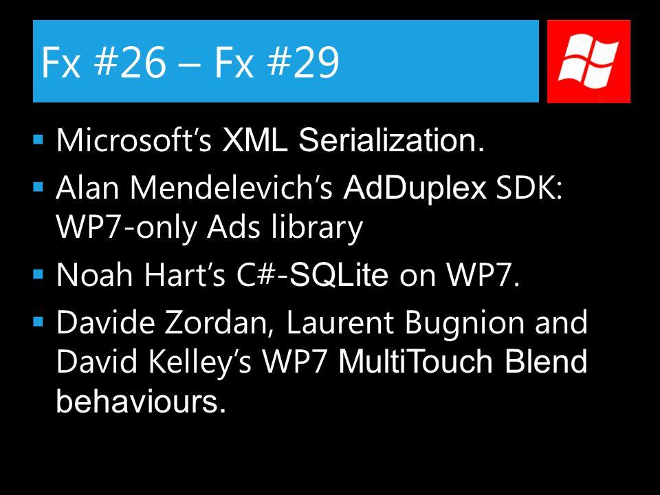 Fx #26 – Fx #29  Microsoft's XML Serialization.