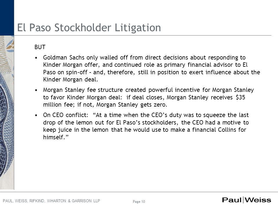 PAUL, WEISS, RIFKIND, WHARTON & GARRISON LLP El Paso Stockholder Litigation BUT Goldman Sachs only walled off from direct decisions about responding t