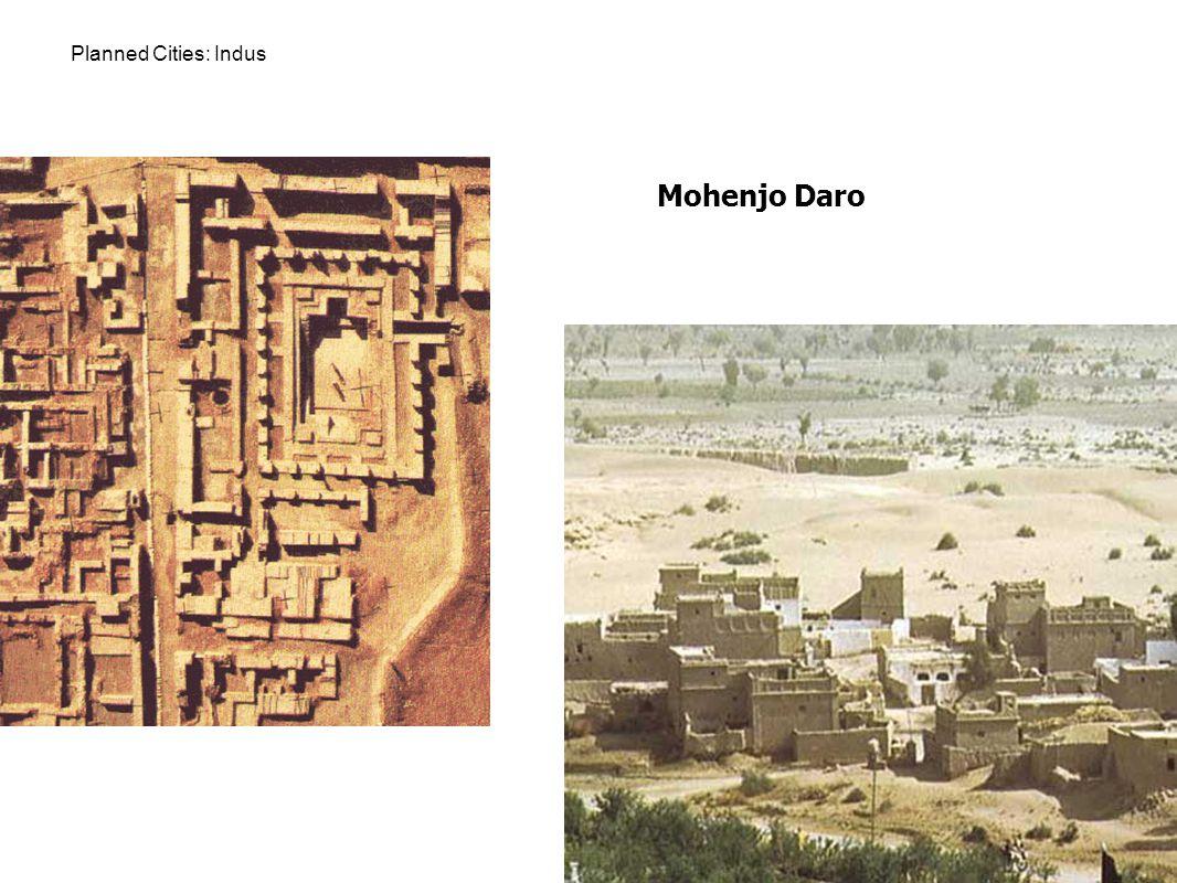 Planned Cities: Indus Mohenjo Daro