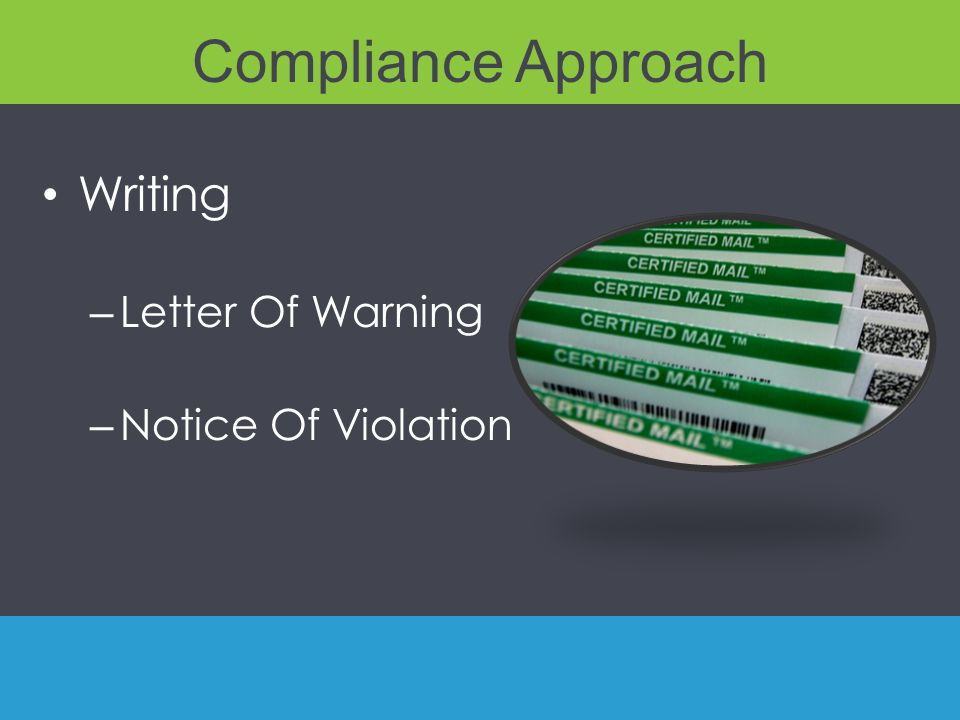 Compliance Approach Writing – Letter Of Warning – Notice Of Violation