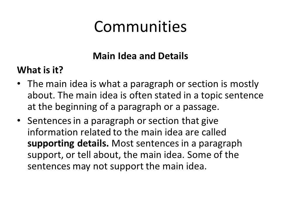 Communities Main Idea and Details Why Is It Important.