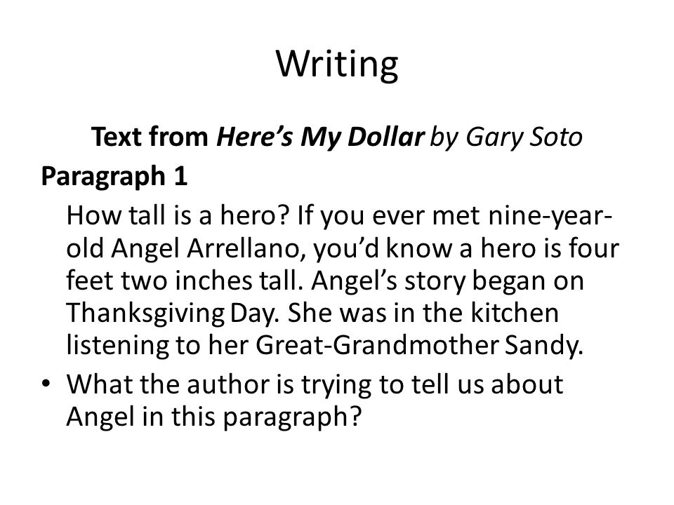 Writing Text from Here's My Dollar by Gary Soto Paragraph 2 Angel loved animals.