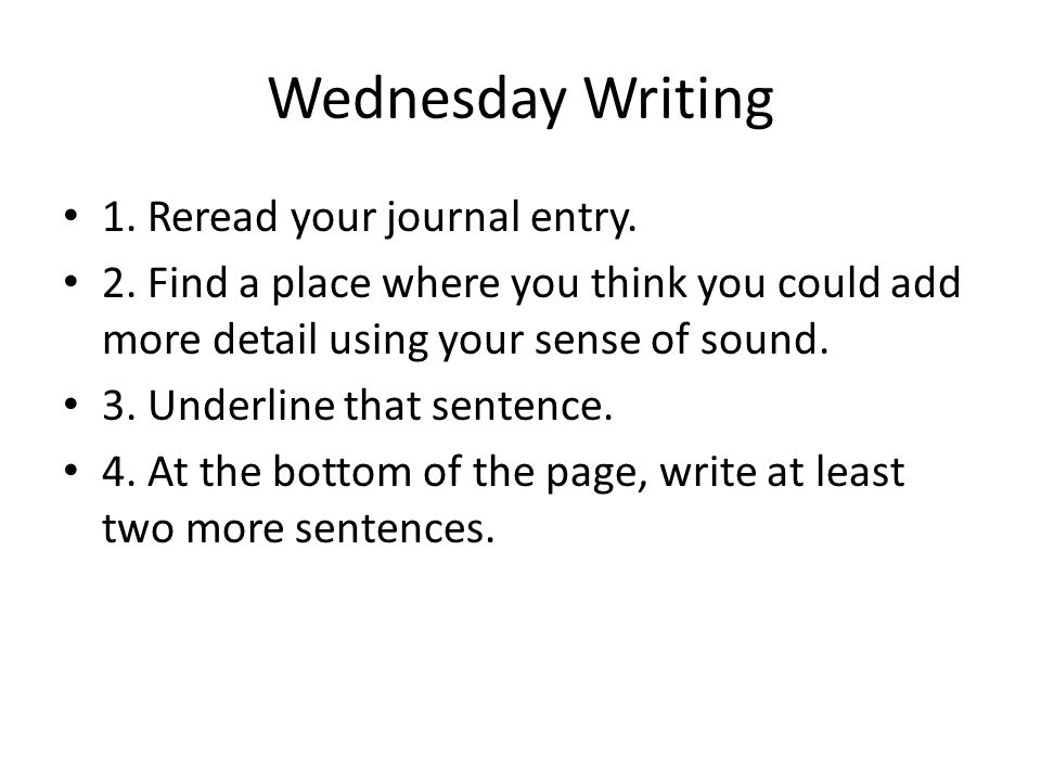 Wednesday Writing SIGHT WORDS: TASTE WORDS: SOUND WORDS: TOUCH WORDS: SMELL WORDS: