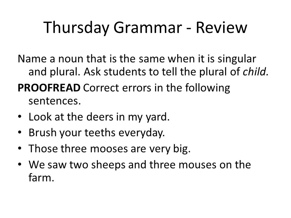Thursday Grammar Practice: Correct errors in the following paragraph.