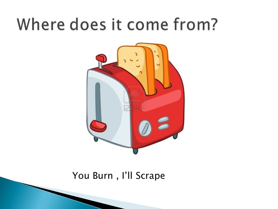 You Burn, I'll Scrape