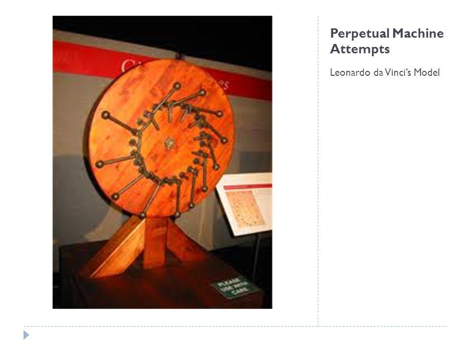 Perpetual Machine Attempts Another Leonardo da Vinci's Model
