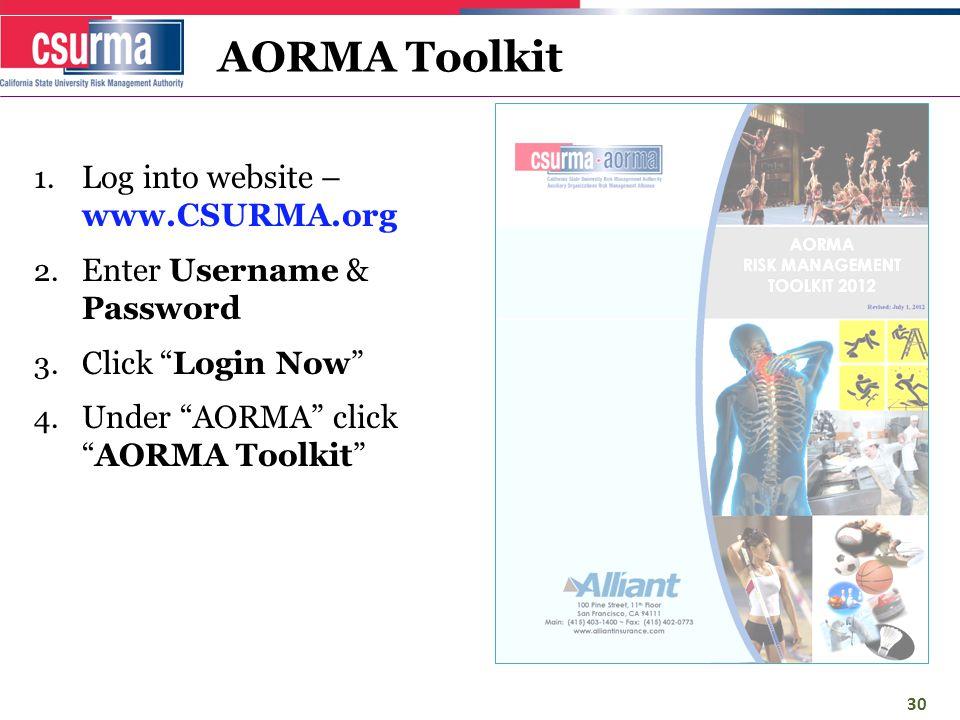 AORMA Toolkit 1. Log into website – www.CSURMA.org 2.