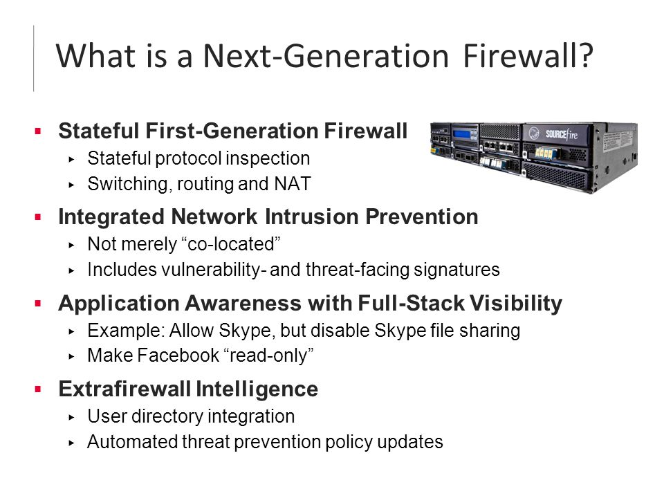 What is a Next-Generation Firewall.
