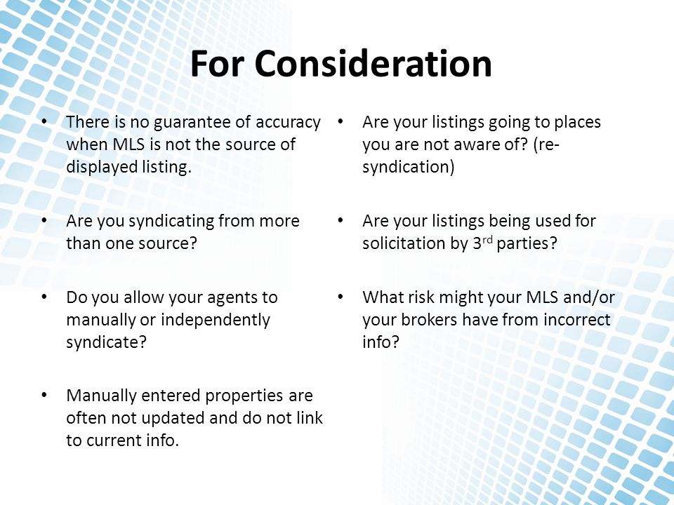 For Consideration There is no guarantee of accuracy when MLS is not the source of displayed listing.
