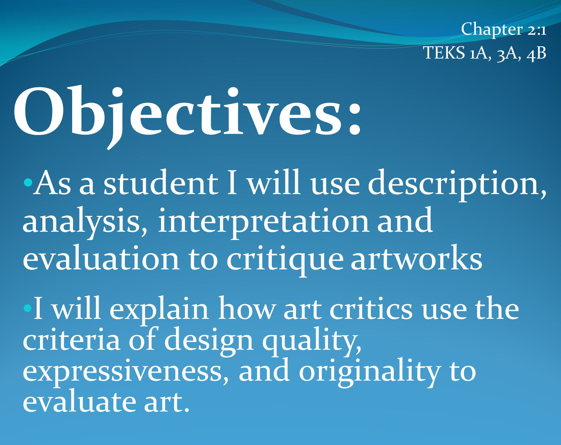 Evaluation: the process to determine the quality or lasting importance of a work ).