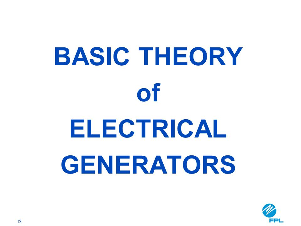 13 BASIC THEORY of ELECTRICAL GENERATORS