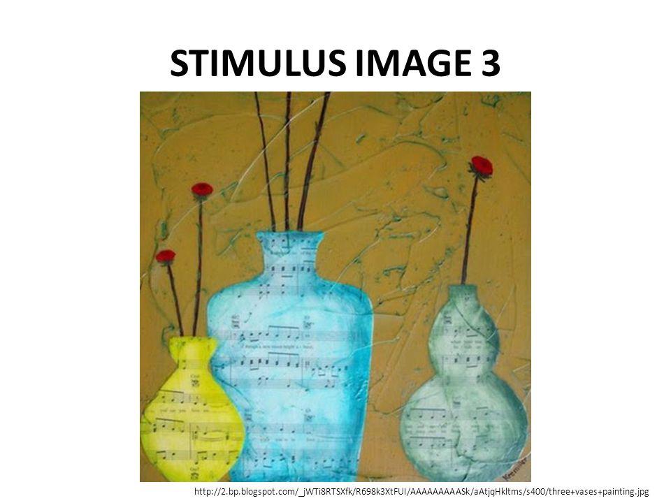 STIMULUS IMAGE 3 http://2.bp.blogspot.com/_jWTi8RTSXfk/R698k3XtFUI/AAAAAAAAASk/aAtjqHkltms/s400/three+vases+painting.jpg