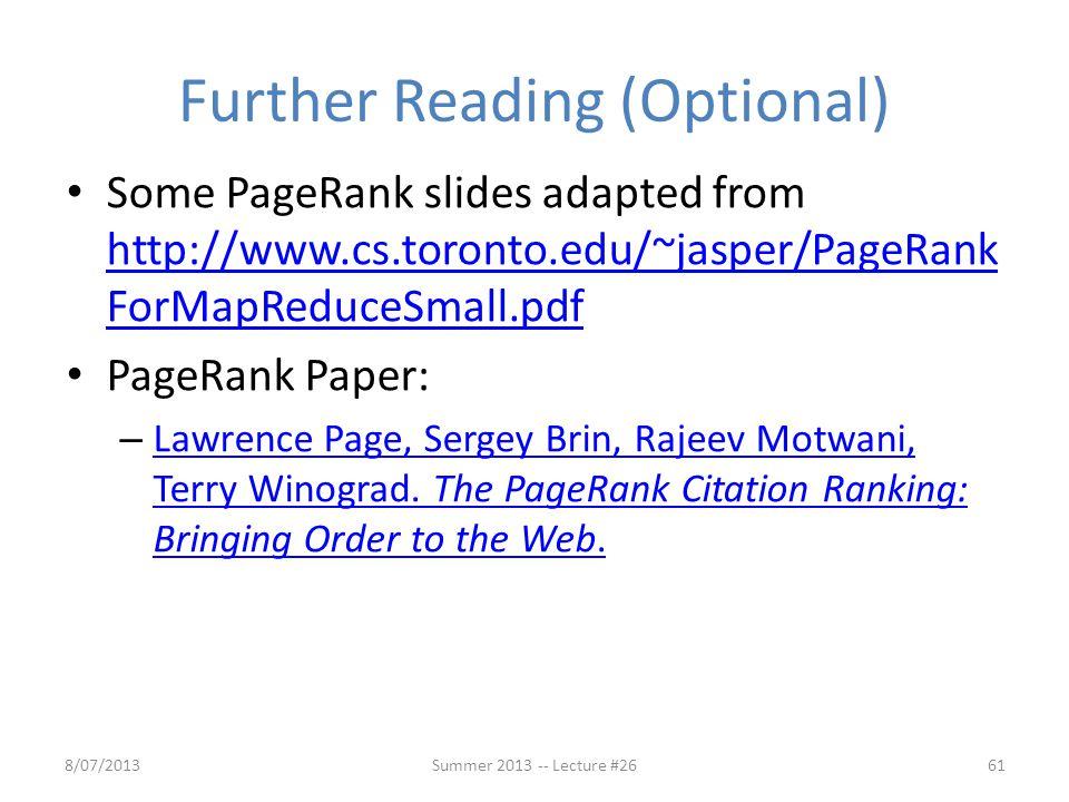 Some PageRank slides adapted from http://www.cs.toronto.edu/~jasper/PageRank ForMapReduceSmall.pdf http://www.cs.toronto.edu/~jasper/PageRank ForMapRe