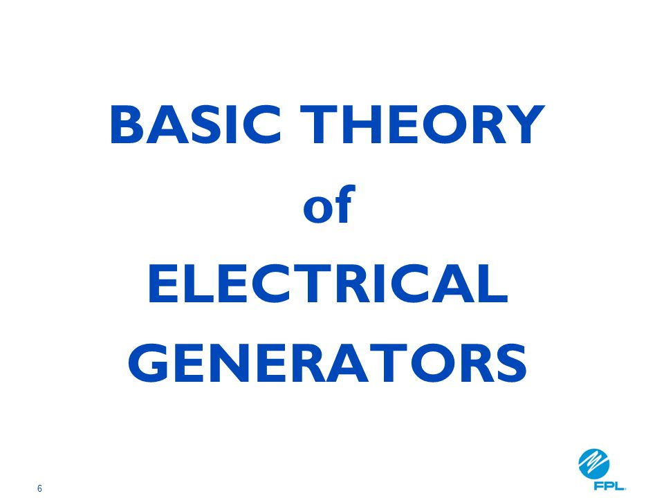 6 BASIC THEORY of ELECTRICAL GENERATORS